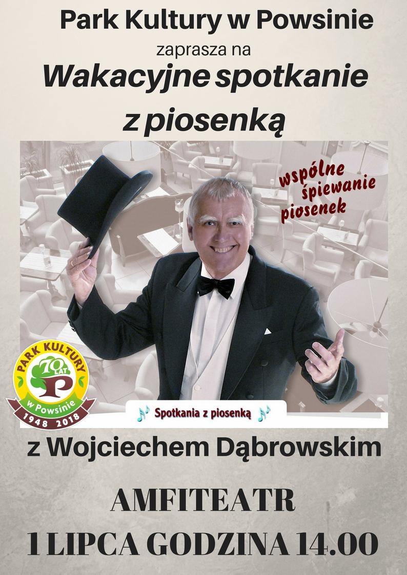 Wakacyjne spotkanie z piosenką - koncert Wojciech Dąbrowski