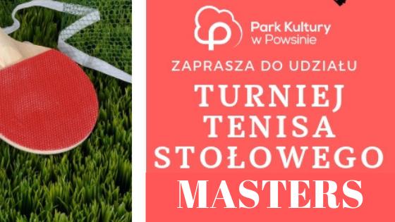 Turniej Tenisa Stołowego MASTERS