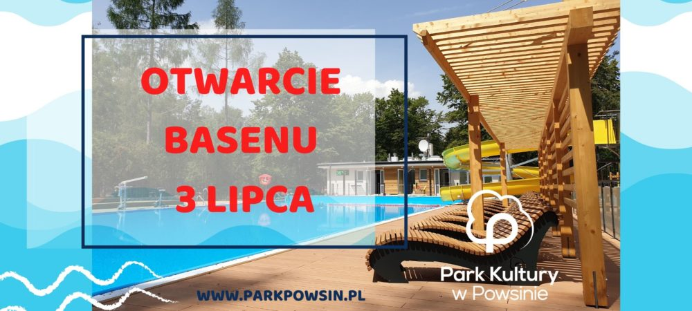 plakat informujący o otwarciu basenu 3 lipca 2020 roku ze zdjęciem basenu w tle