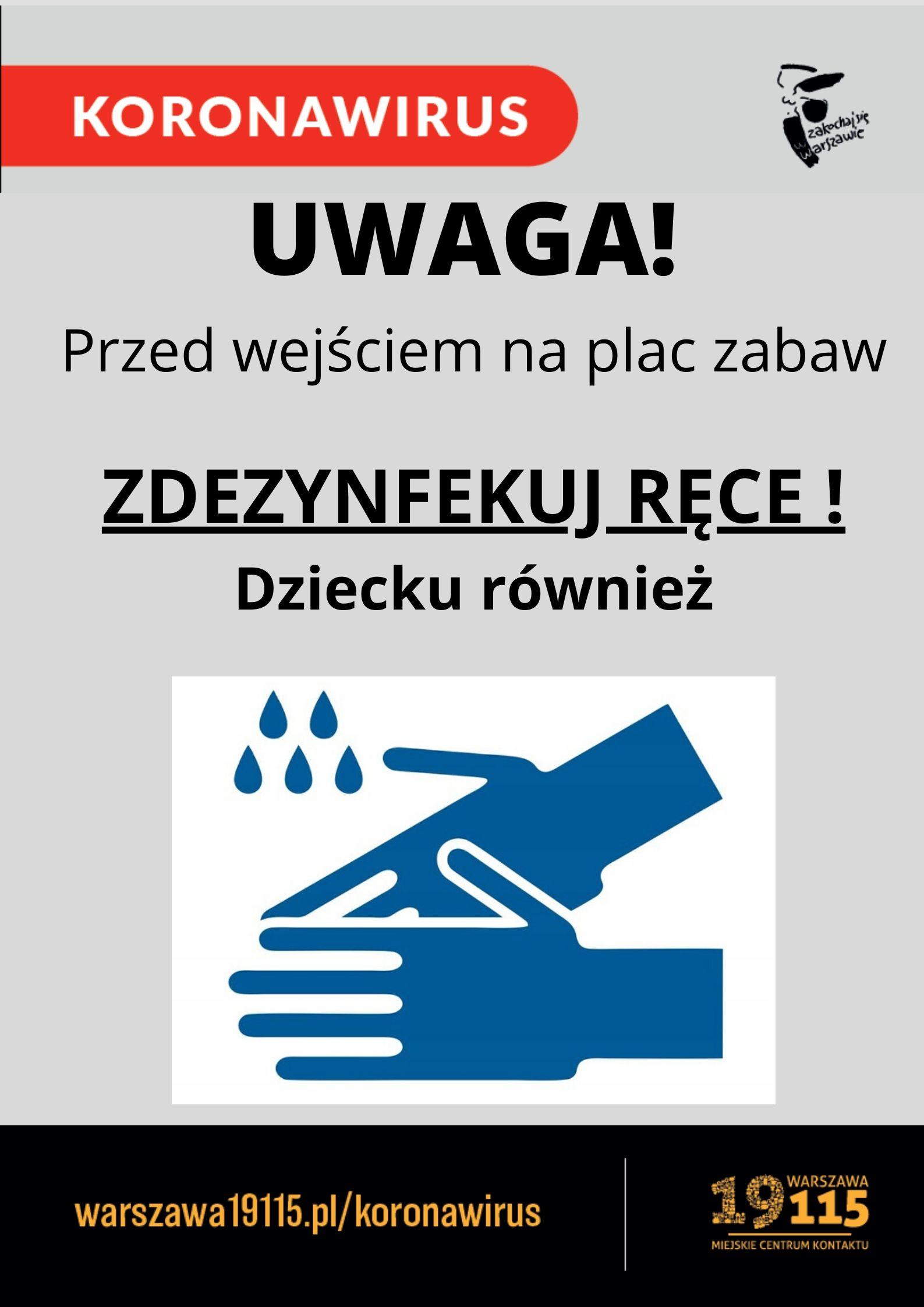 plakat informujący o dezynfekcji rąk prezd wejściem na teren placu zabaw