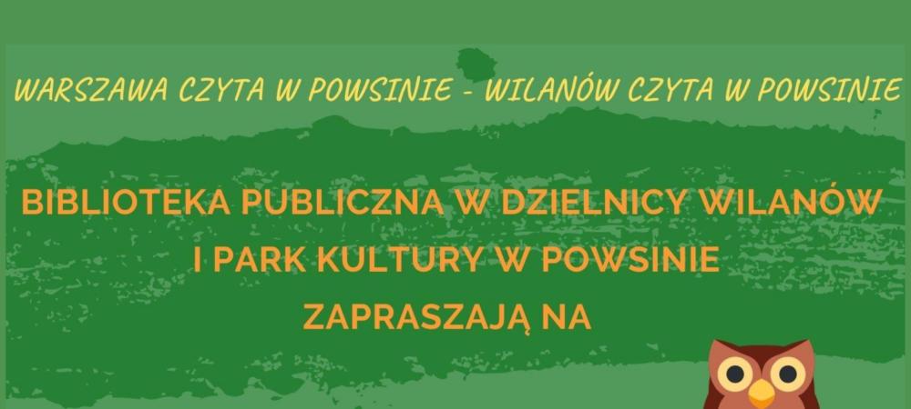 Warszawa czyta w Powsinie - Wilanów czyta w Powsinie - Plakat