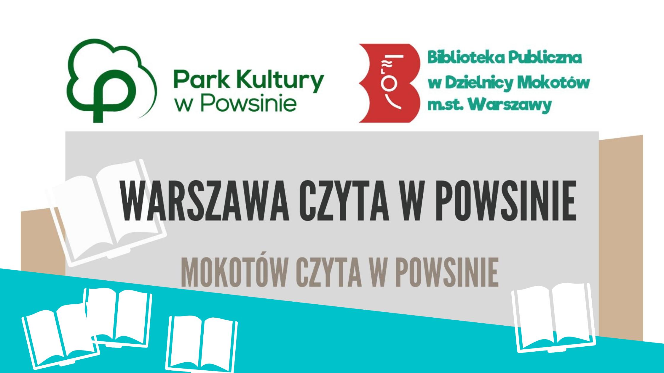 Warszawa czyta w Powsinie- Mokotów czyta w Powsinie
