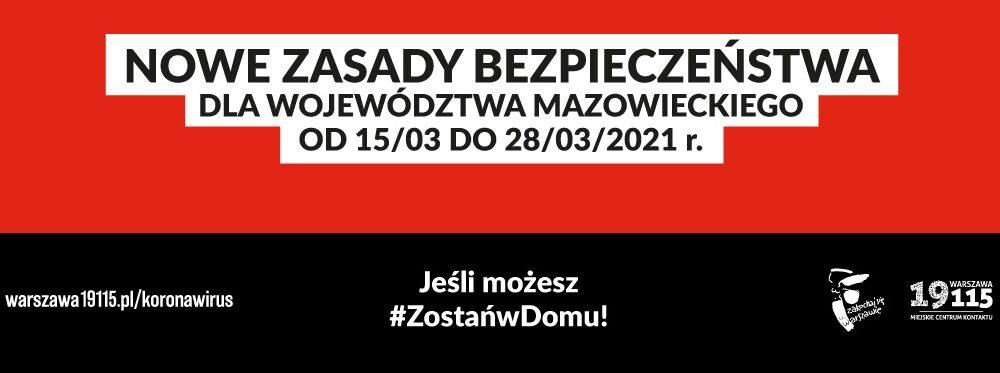 grafika z tekstem: nowe zasady bezpieczeństwa dla województwa mazowieckiego od 15 marca do 28 marca