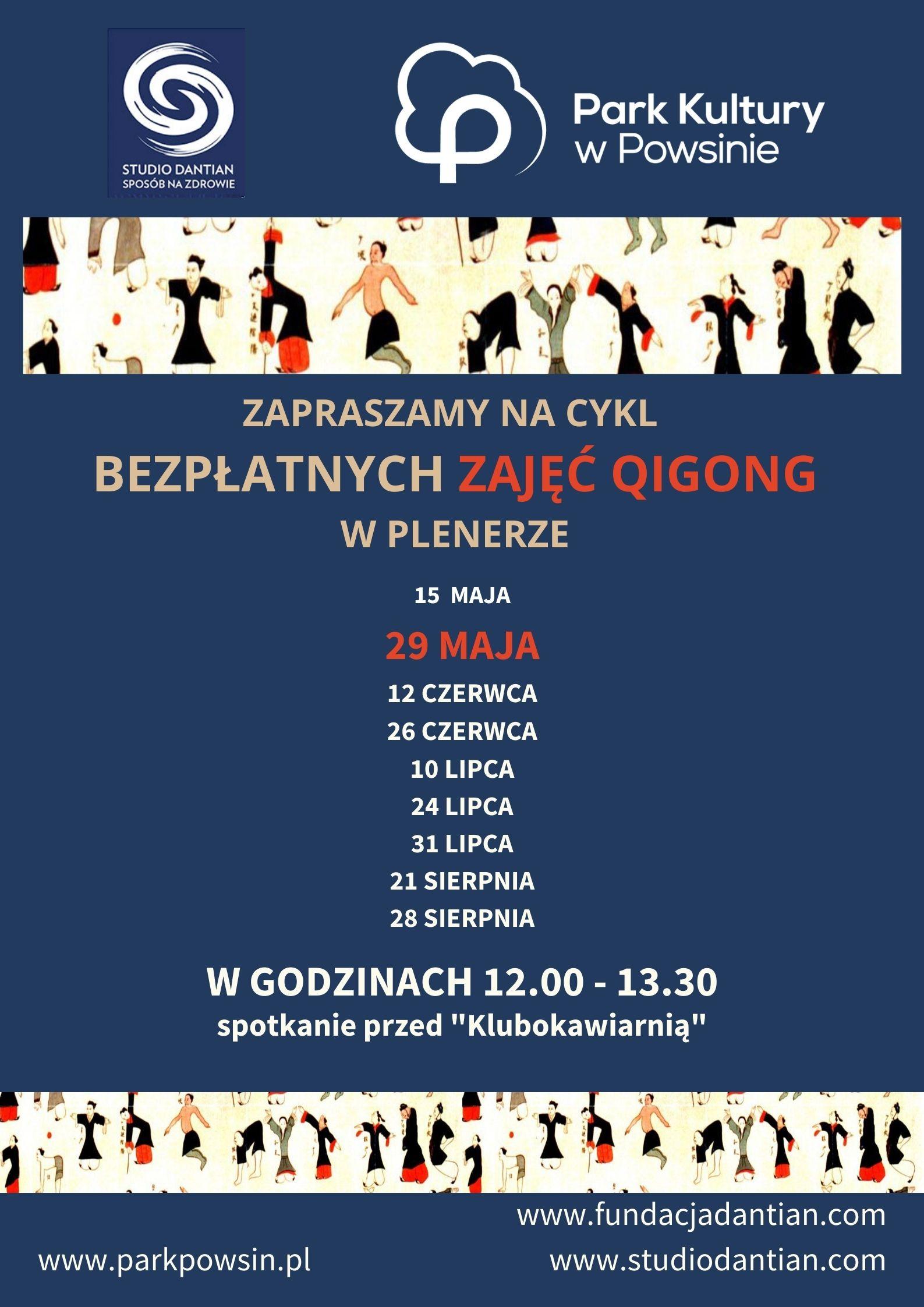 plakat informujący o zajęciach qigong 29 maja na terenie parku kultury w powsinie