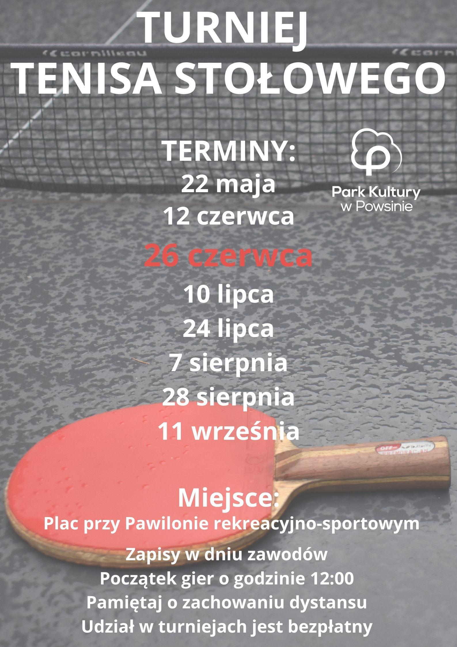 Plakat z terminami turnieju tenisa stołowego w parku Kultury w Powsinie