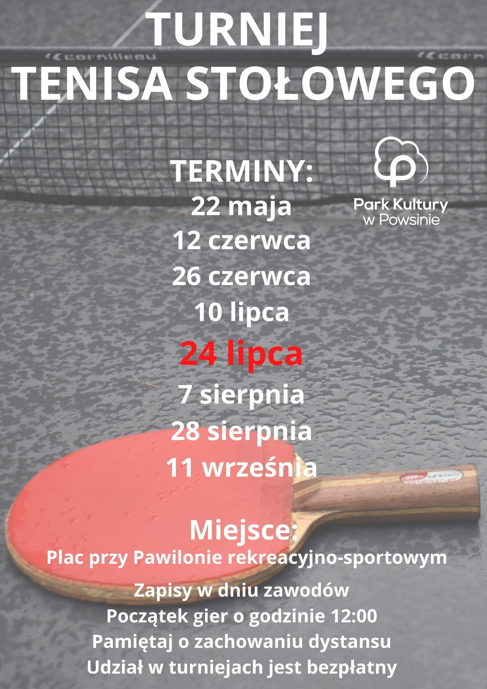 Plakat z terminami turnieju tenisa stołowego 24 lipca