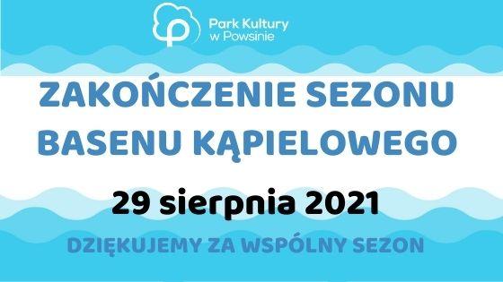 baner informujący o zamknięciu basenu. zakończenie sezonu 29 lipca 2021 roku